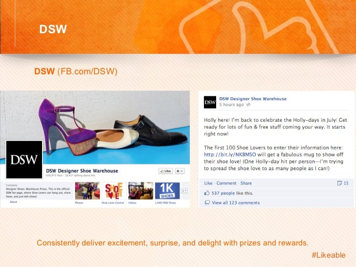 DSW                                            Sh DSW (FB.com/DSW)         Consistently deliver excitement, surprise...