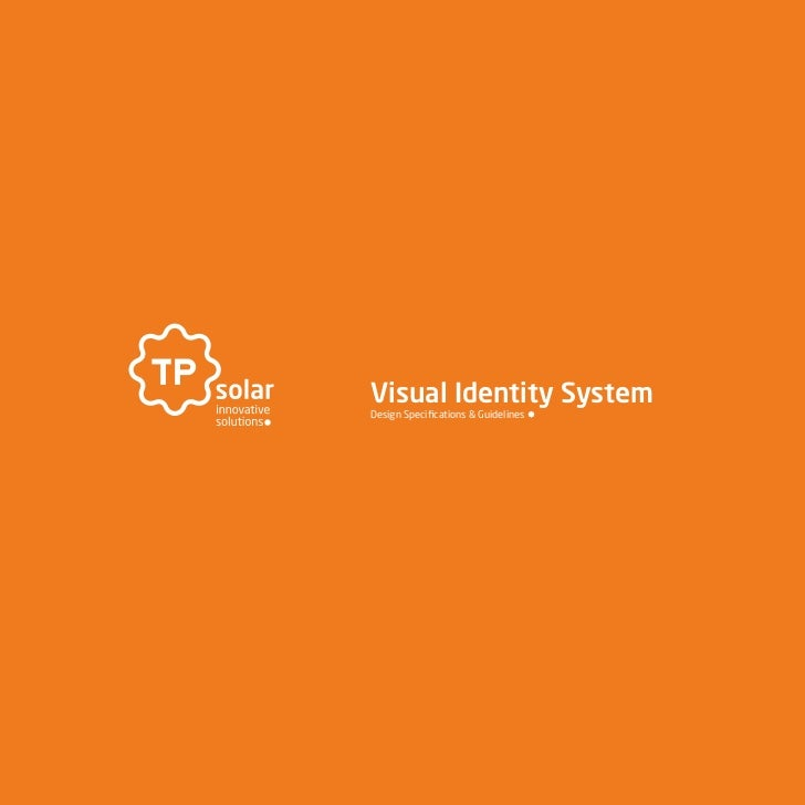Visual Identity SystemDesign Specifications & Guidelines