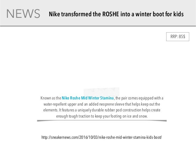5cb98dbd2e12 NEWSKIDS FOOTWEAR  3. NEWS Nike transformed the ROSHE into a winter boot  for kids ...