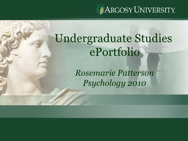 Undergraduate Studies  ePortfolio Rosemarie Patterson Psychology 2010