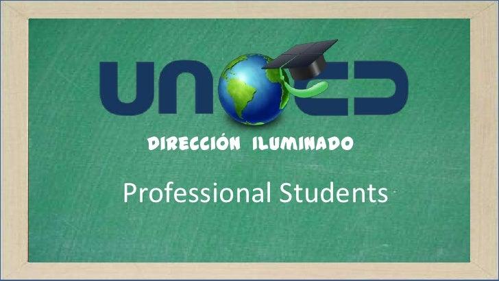 Dirección IluminadoProfessional Students