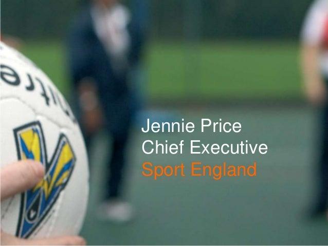 Jennie PriceChief ExecutiveSport England