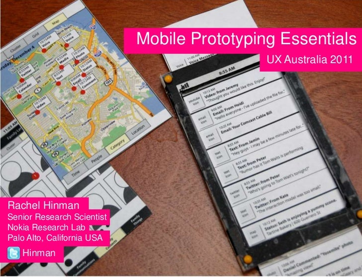 Title<br />Mobile Prototyping Essentials<br />UX Australia 2011<br />Rachel Hinman<br />Senior Research Scientist  <br />N...