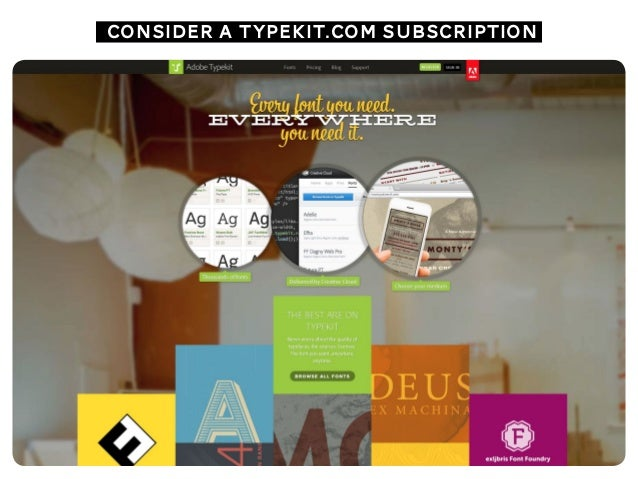 consider a typekit.com subscription