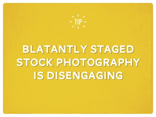 BLATANTLY STAGED STOCK PHOTOGRAPHY IS DISENGAGING BLATANTLY STAGED STOCK PHOTOGRAPHY IS DISENGAGING