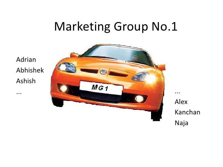 Marketing Group No.1<br />Adrian <br />Abhishek<br />Ashish<br />...<br />...<br />Alex<br />Kanchan<br />Naja<br />