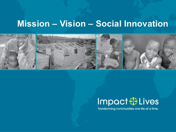 Mission – Vision – Social Innovation