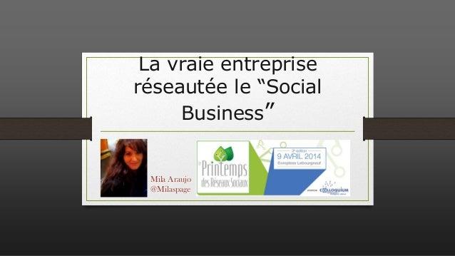 """La vraie entreprise réseautée le """"Social Business"""""""