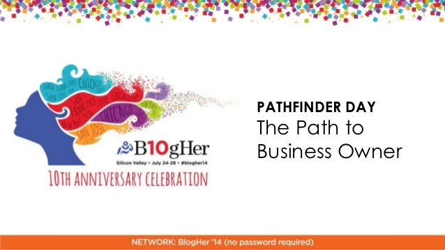 PATHFINDER DAY The Path to Business Owner