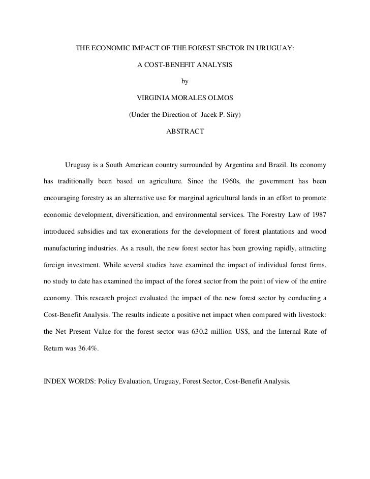THE ECONOMIC IMPACT OF THE FOREST SECTOR IN URUGUAY:                                A COST-BENEFIT ANALYSIS               ...