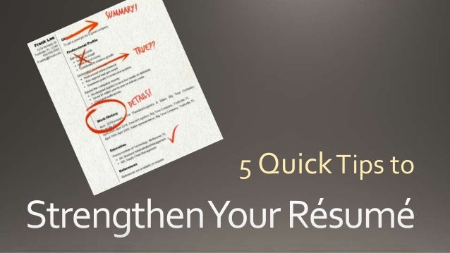 5 quick tips to strengthen your resume