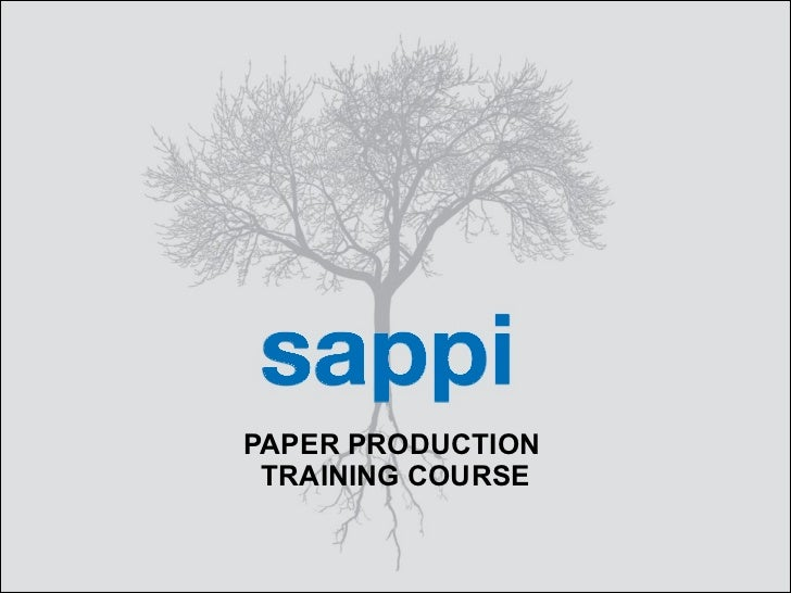 PAPER PRODUCTION  TRAINING COURSE