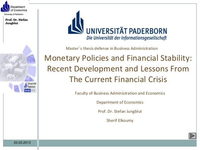 Prof. Dr. StefanJungblut                         Master´s thesis defense in Business Administration                   Mone...
