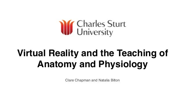 Virtual Reality & the Teaching of Anatomy & Physiology