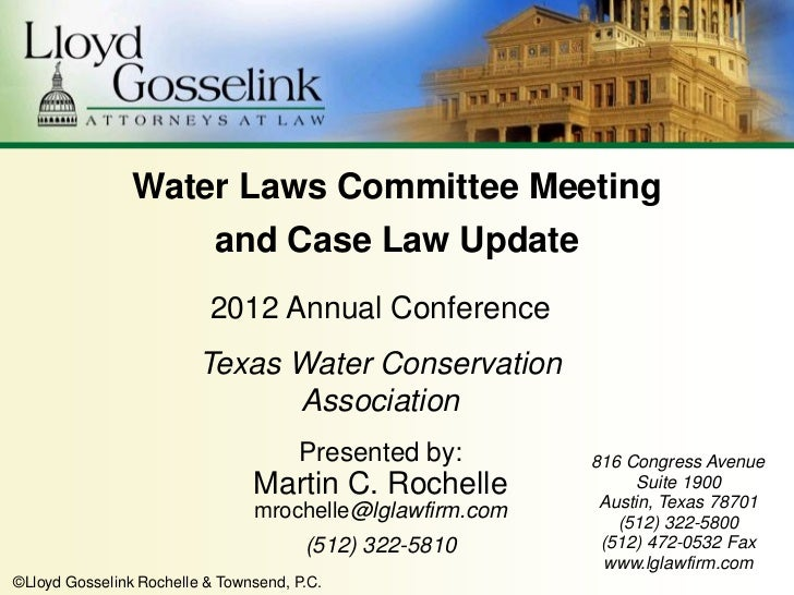 Water Laws Committee Meeting                           and Case Law Update                          2012 Annual Conference...
