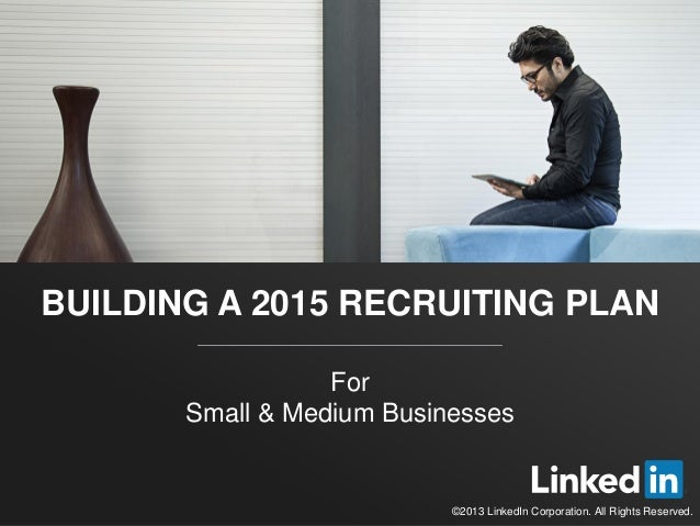 Building a 2015 Recruiting Plan for Small to Medium Businesses | Webcast