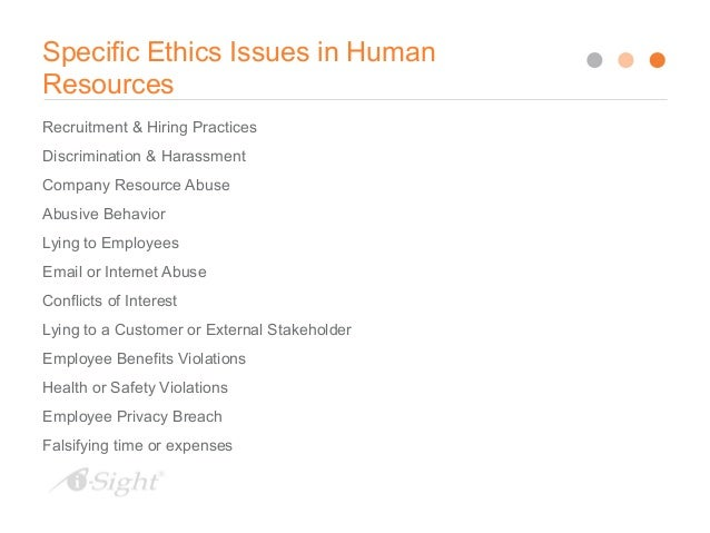 Ethical Issues in the Workplace