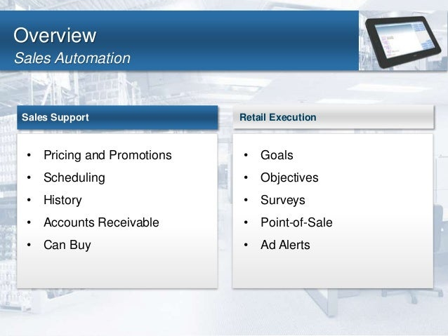 Sell More Cases: Mobile Sales Force Automation for Beverage Distribut…