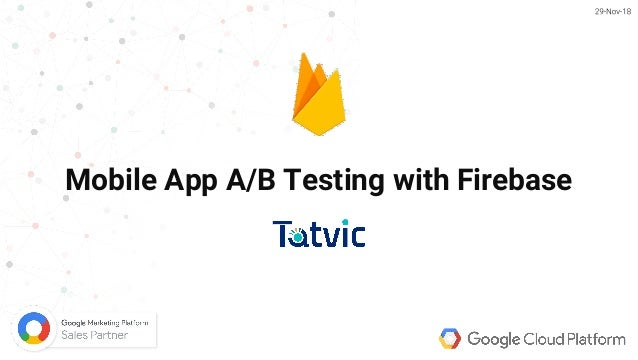 1 Mobile App A/B Testing with Firebase