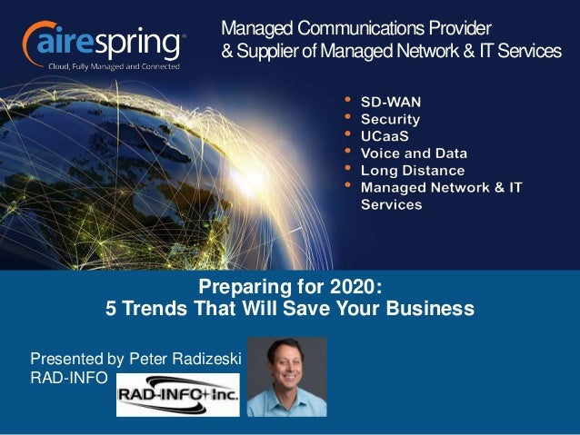 Preparing for 2020: 5 Trends That Will Save Your Business Managed Communications Provider & Supplier of Managed Network & ...