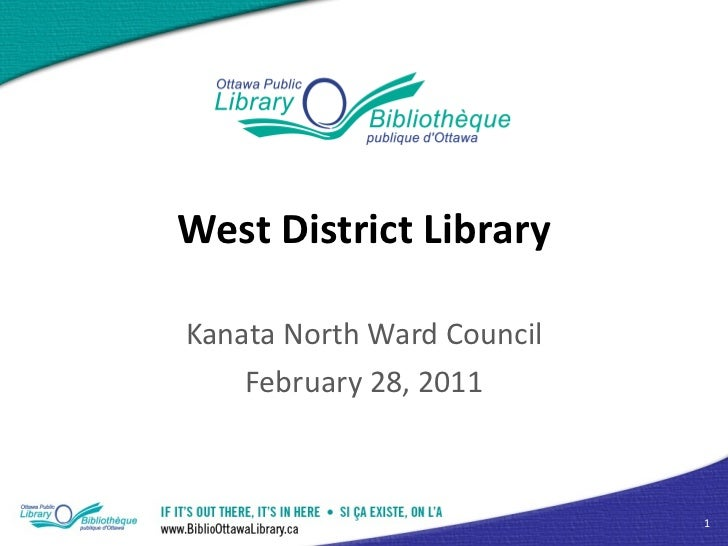 West District Library Kanata North Ward Council February 28, 2011