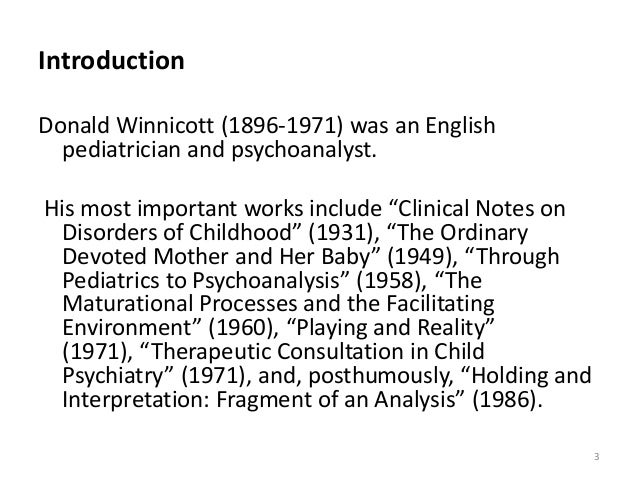 holding and containing winnicott 1960 Home articles  groups  an exploration of group psychology with reference to winnicott and bion an exploration of group psychology with  (winnicott, 1960,.