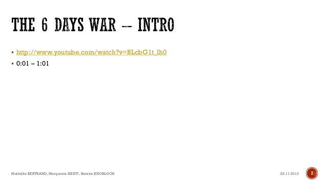 The 6 Days War 1967 Slide 2