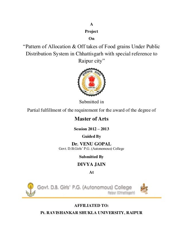 AProjectOn―Pattern of Allocation & Off takes of Food grains Under PublicDistribution System in Chhattisgarh with special r...