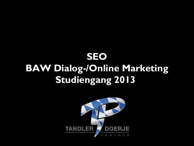 SEO BAW Dialog-/Online Marketing Studiengang 2013