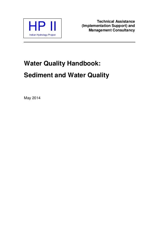 HP IIIndian Hydrology Project Technical Assistance (Implementation Support) and Management Consultancy Water Quality Handb...
