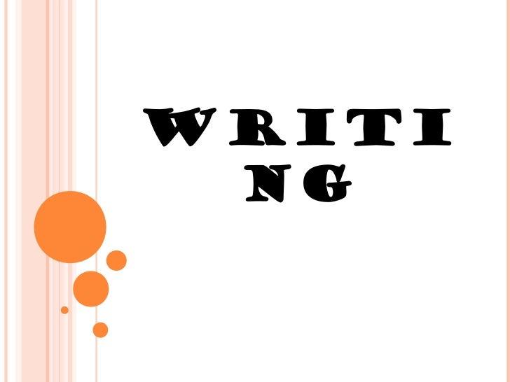 WRITI NG