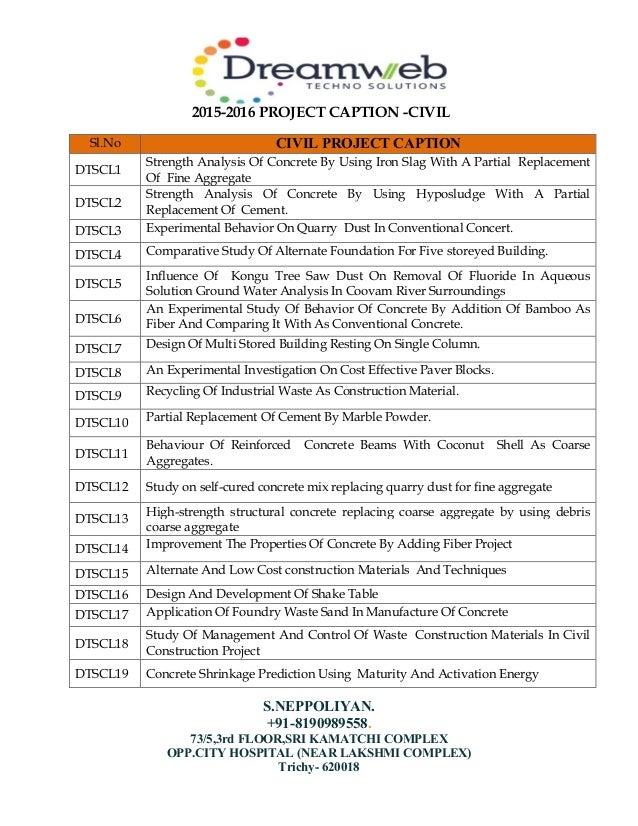 2015-2016 PROJECT CAPTION -CIVIL S.NEPPOLIYAN. +91-8190989558. 73/5,3rd FLOOR,SRI KAMATCHI COMPLEX OPP.CITY HOSPITAL (NEAR...