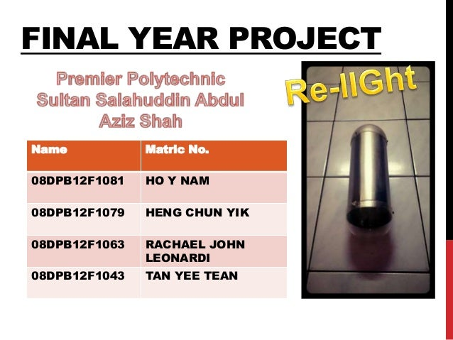 Final Year Project Premier Polytechnic Sultan Salahuddin Abdul Aziz
