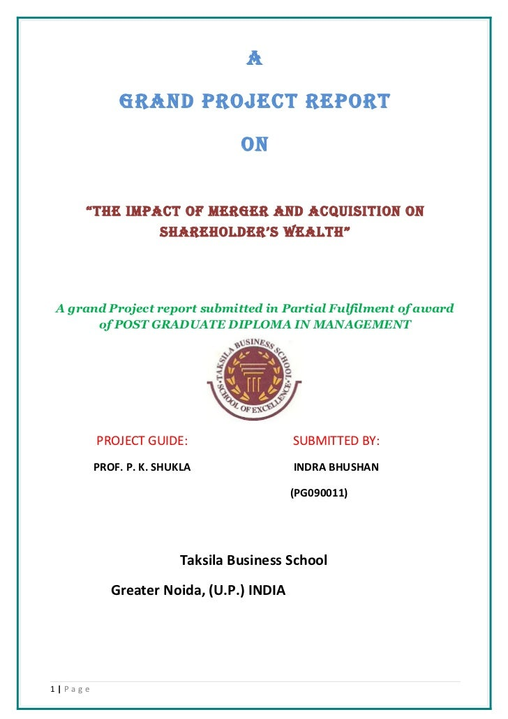 """A             GRAND PROJECT REPORT                                 ON     """"THE IMPACT OF MERGER AND ACQUISITION ON        ..."""