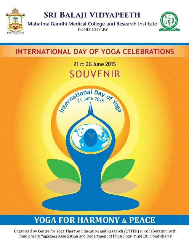 Organized by Centre for Yoga Therapy, Education and Research (CYTER) in collaboration with Pondicherry Yogasana Associatio...