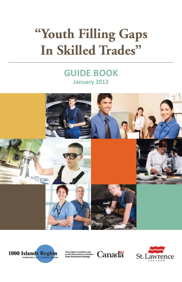 """""""Youth Filling Gaps In Skilled Trades""""    GUIDE BOOK      January 2012"""