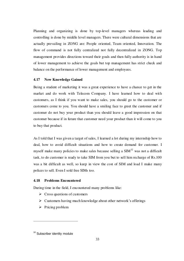 internship report on zong pakistan This report includes the introduction of pakistan telecommunication company  limited  made this internship report on the topic of studying work system of  ptcl  zong is also providing cell phone facilities in pakistan.