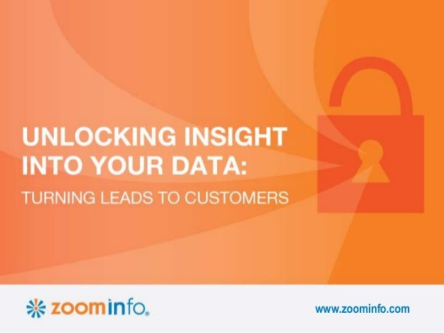 Unlocking Insight Into Your Data: Turning Leads to Customers | ZoomIn…