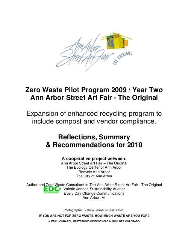 Zero Waste Pilot Program 2009 / Year Two Ann Arbor Street Art Fair - The Original Expansion of enhanced recycling program ...