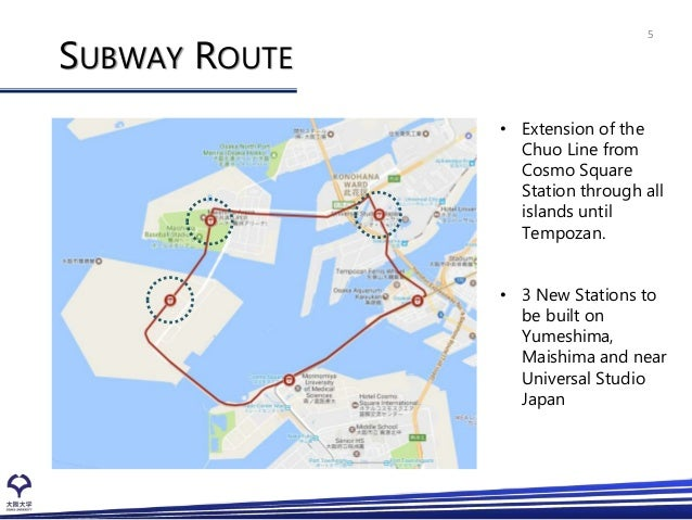 Development of Osaka Bay Area - Exercise in Global ...