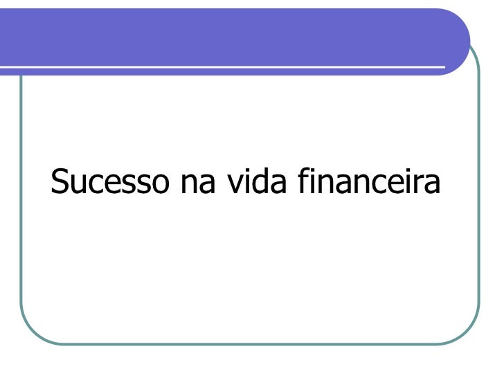Sucesso na vida financeira