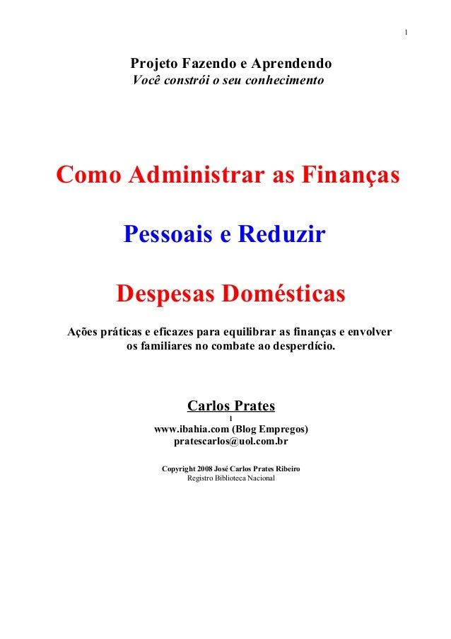 Projeto Fazendo e Aprendendo Você constrói o seu conhecimento Como Administrar as Finanças Pessoais e Reduzir Despesas Dom...