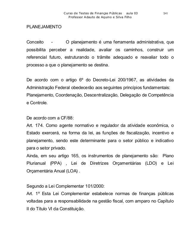 Curso de Testes de Finanças Públicas aula 03   141                      Professor Adauto de Aquino e Silva FilhoPLANEJAMEN...