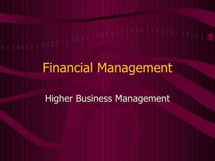 Financial Management Higher Business Management