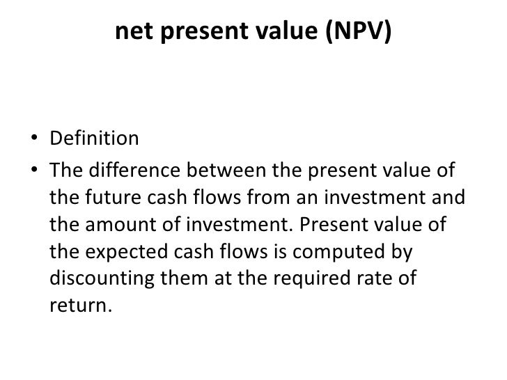 finance net present value and rate Calculating the net present value, or npv, allows investors to determine the present value of an investment over time.
