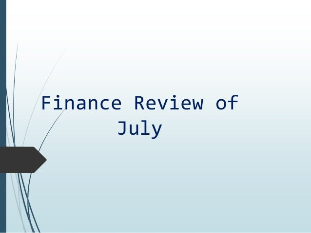 Finance Review of July