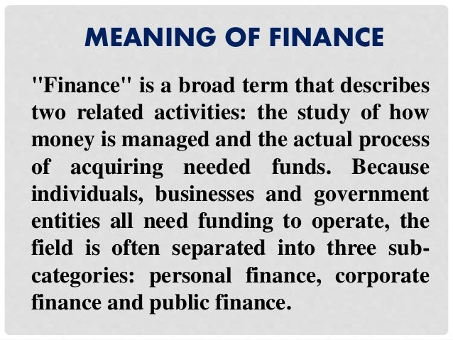 Finance, meaning, concept and types
