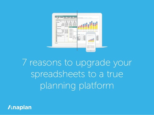 7 reasons to upgrade your spreadsheets to a true planning platform Total Company Contract Revenue Top Line Revenue Summary...
