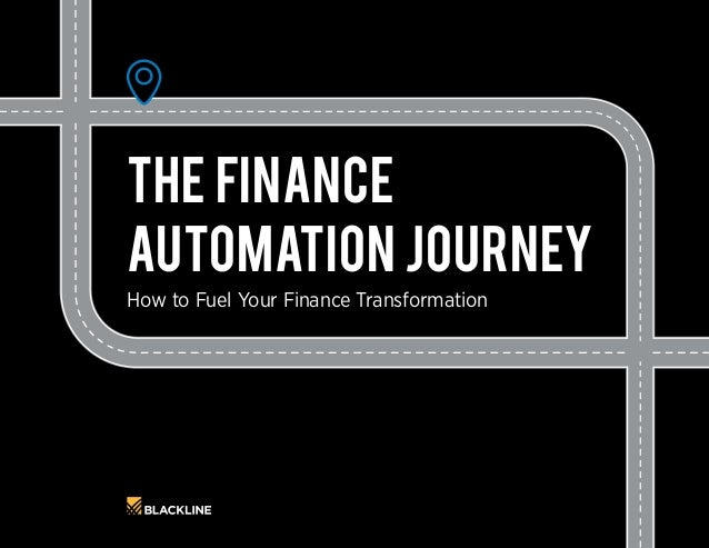 How to Fuel Your Finance Transformation The Finance Automation Journey