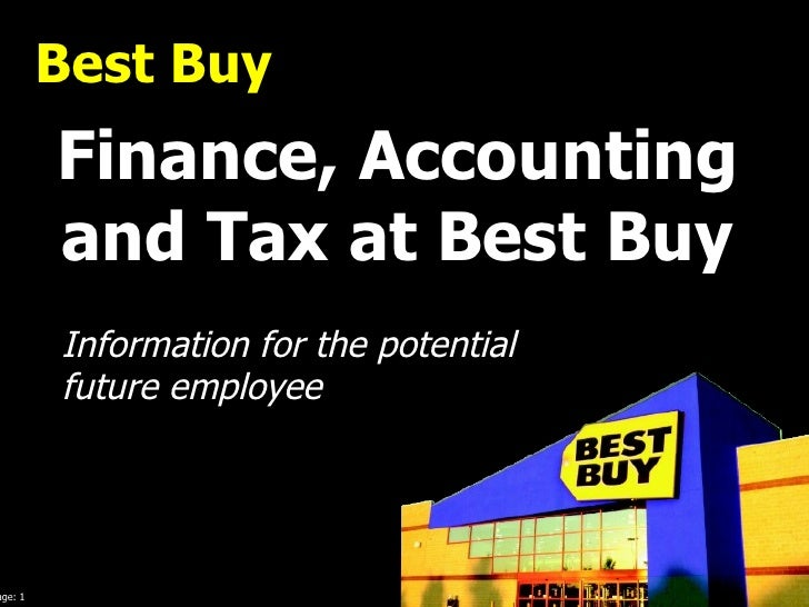 Best Buy   Finance, Accounting and Tax at Best Buy Information for the potential future employee